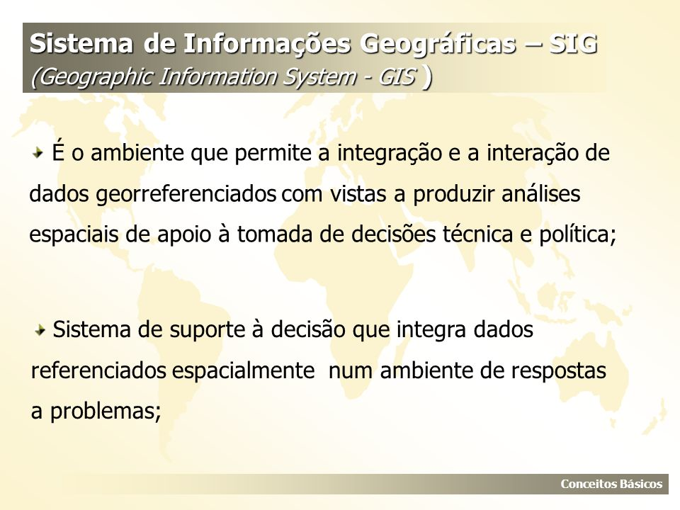 Sistema de Informações Geográficas – SIG