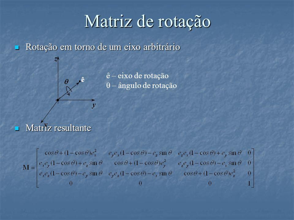 Matriz de rotação Rotação em torno de um eixo arbitrário
