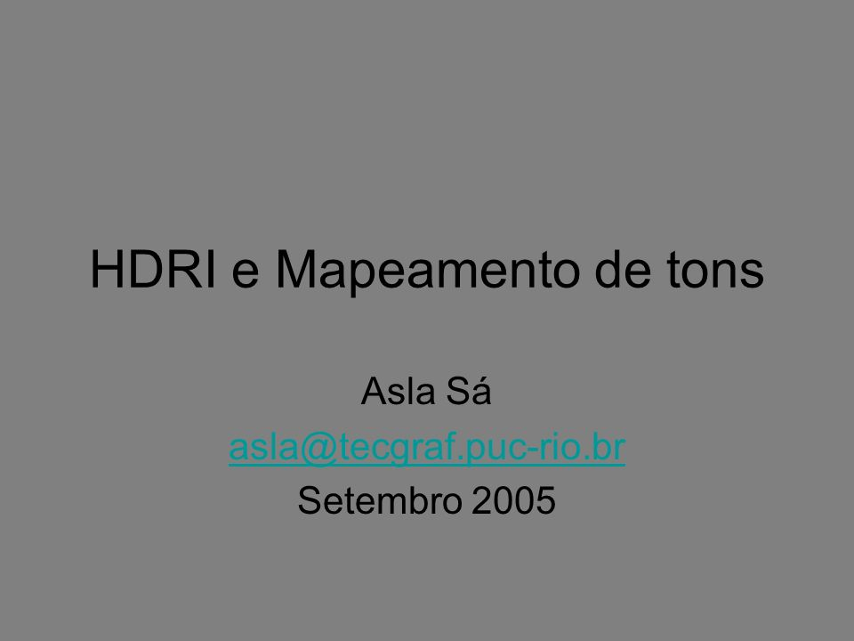 HDRI e Mapeamento de tons