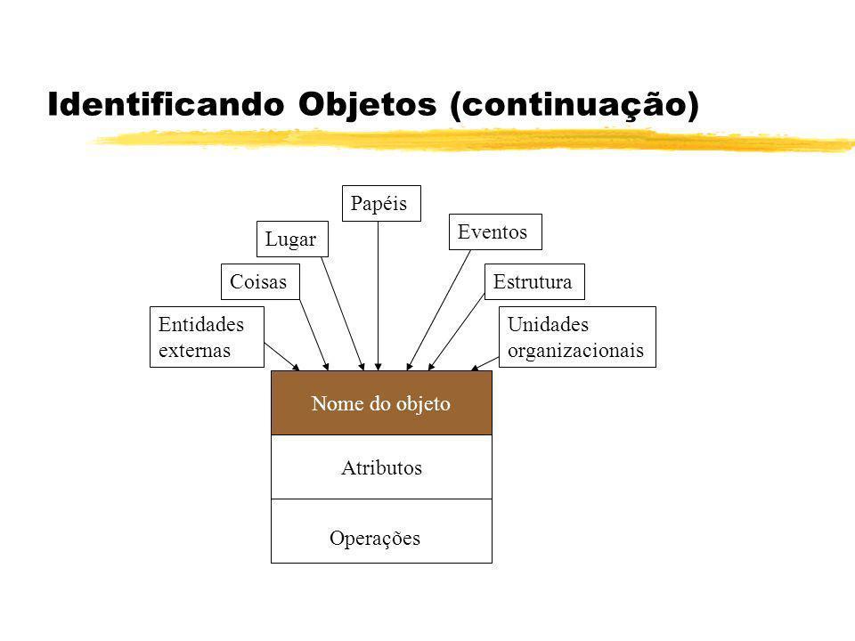 Identificando Objetos (continuação)