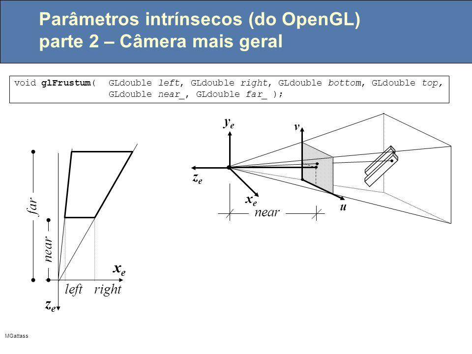 Parâmetros intrínsecos (do OpenGL) parte 2 – Câmera mais geral