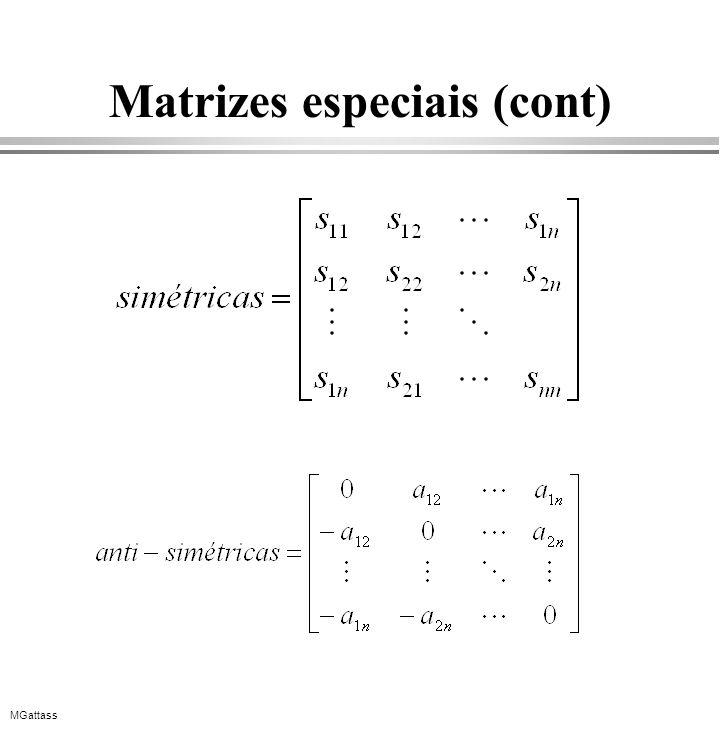 Matrizes especiais (cont)