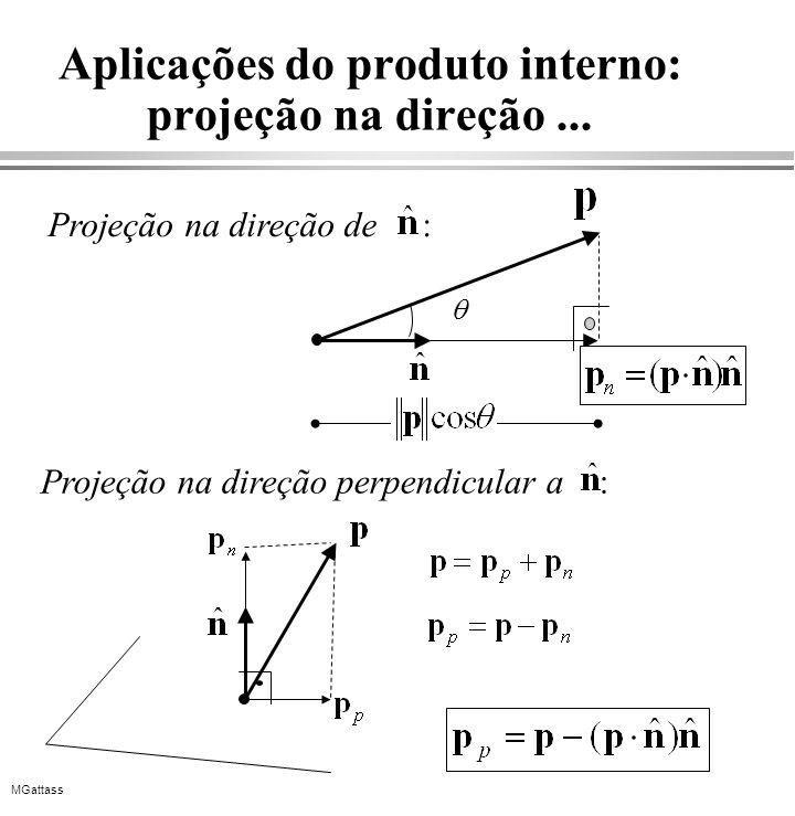 Aplicações do produto interno: projeção na direção ...