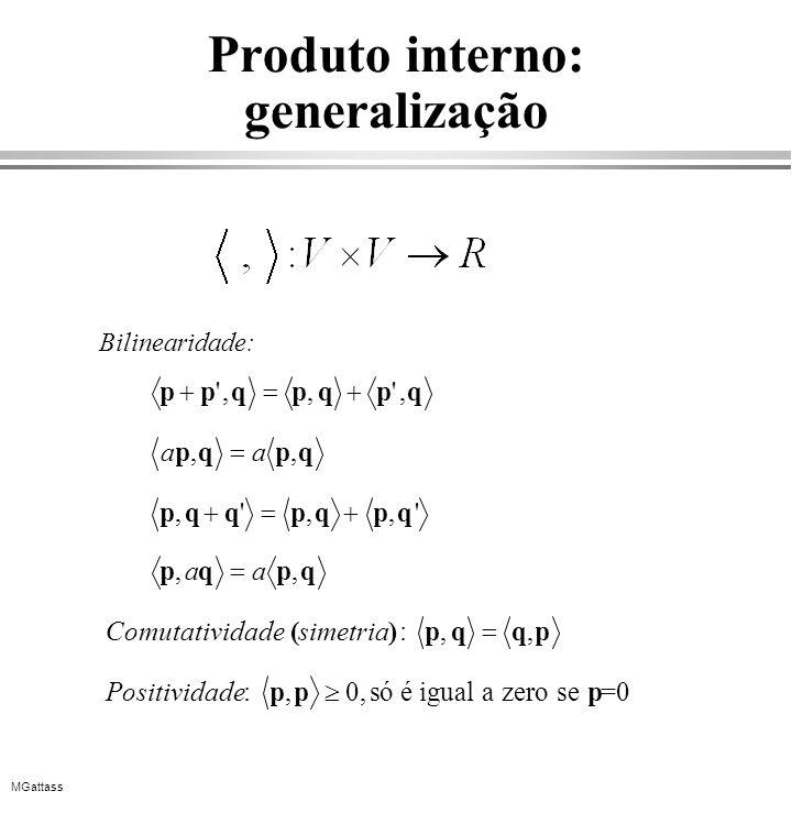 Produto interno: generalização