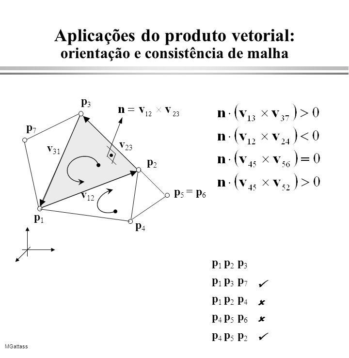 Aplicações do produto vetorial: orientação e consistência de malha