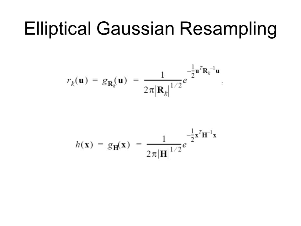 Elliptical Gaussian Resampling