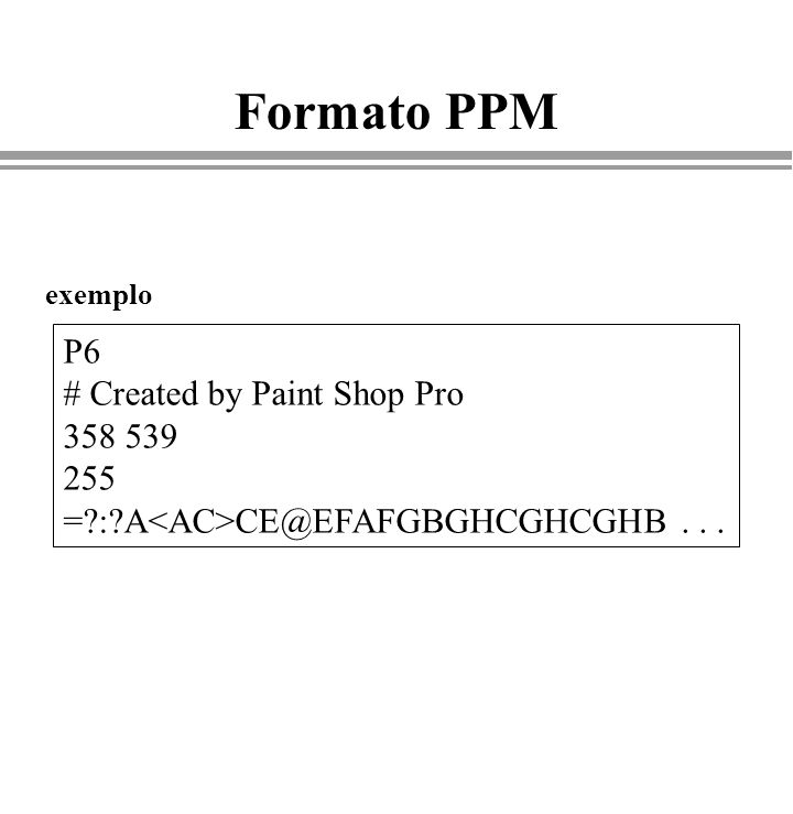 Formato PPM P6 # Created by Paint Shop Pro 358 539 255