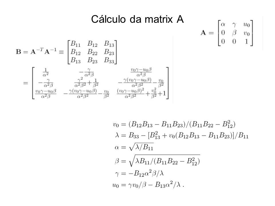 Cálculo da matrix A