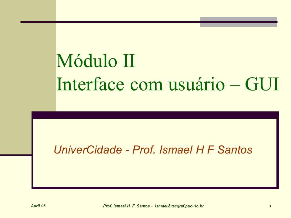Módulo II Interface com usuário – GUI