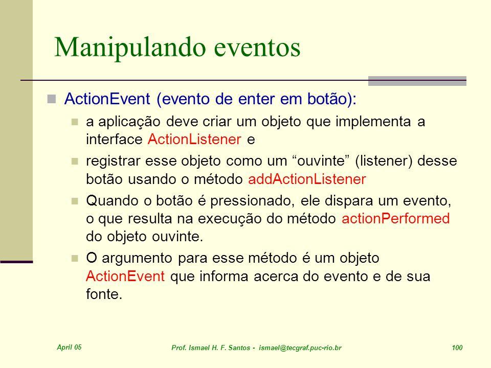 Manipulando eventos ActionEvent (evento de enter em botão):