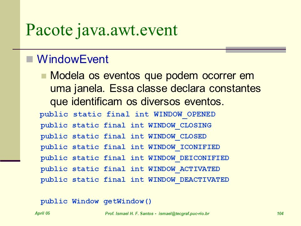Pacote java.awt.event WindowEvent