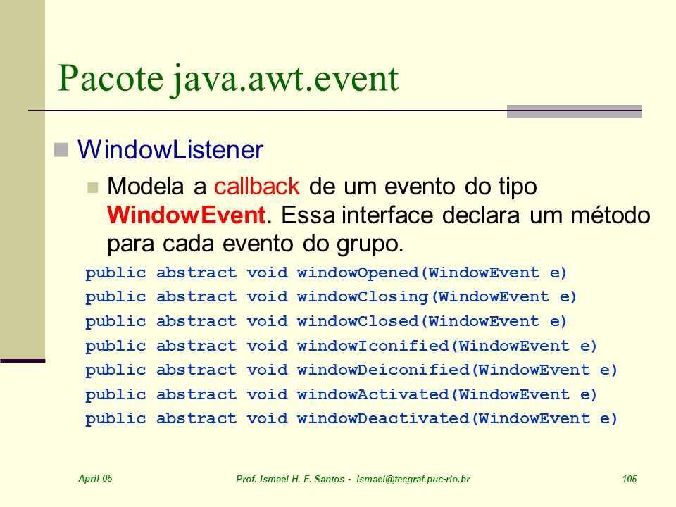 Pacote java.awt.event WindowListener