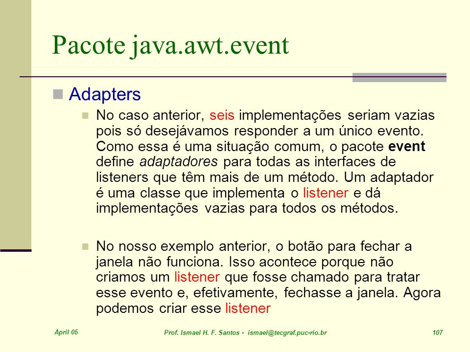 Pacote java.awt.event Adapters