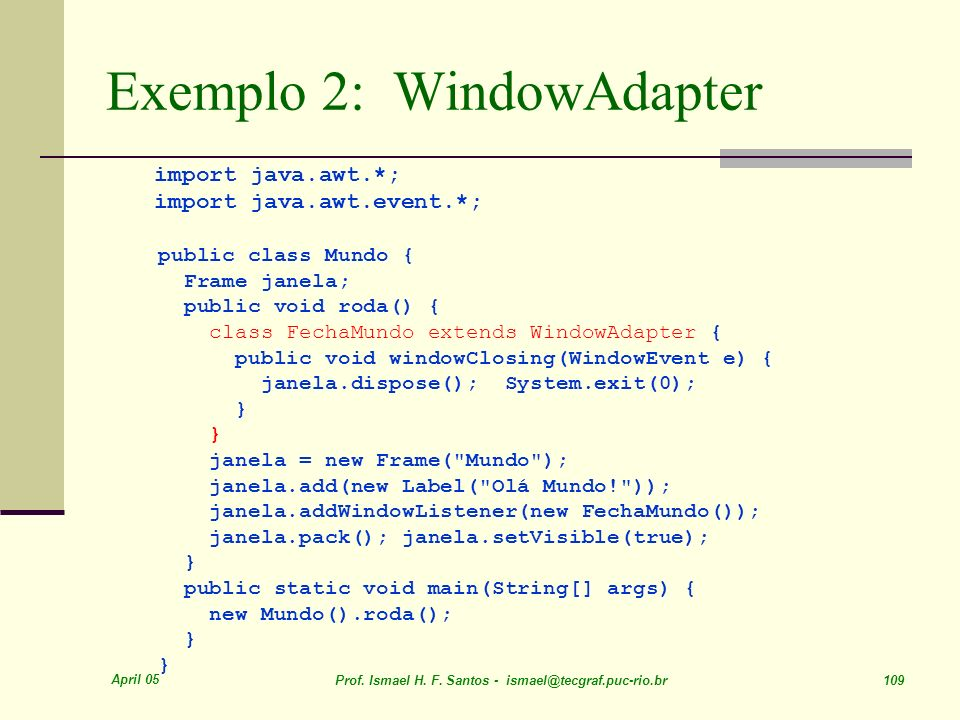 Exemplo 2: WindowAdapter