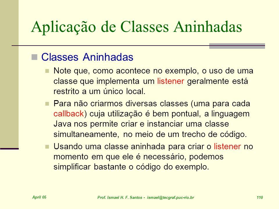 Aplicação de Classes Aninhadas