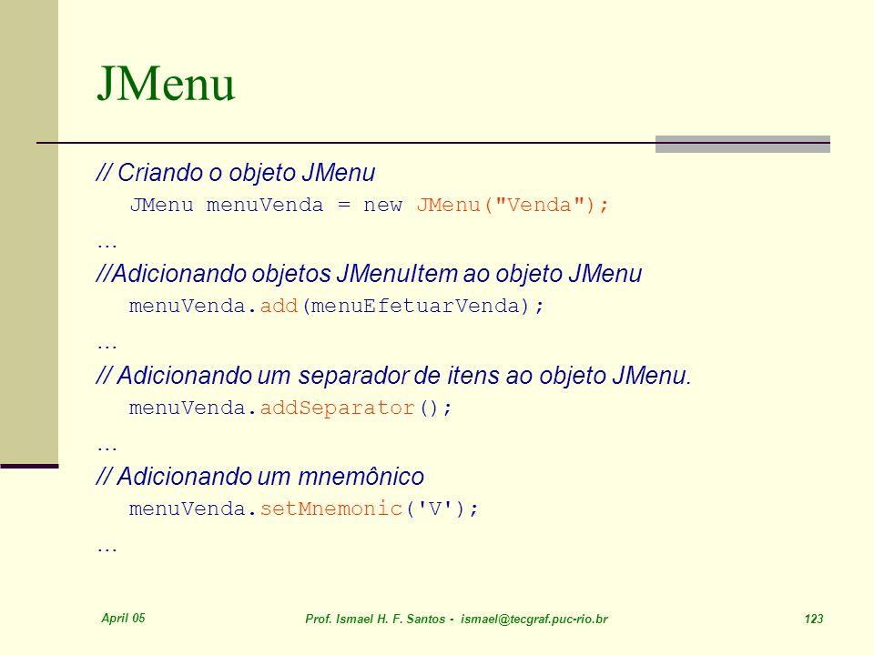 JMenu // Criando o objeto JMenu ...