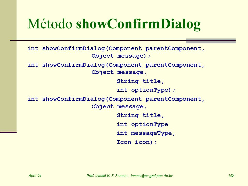Método showConfirmDialog