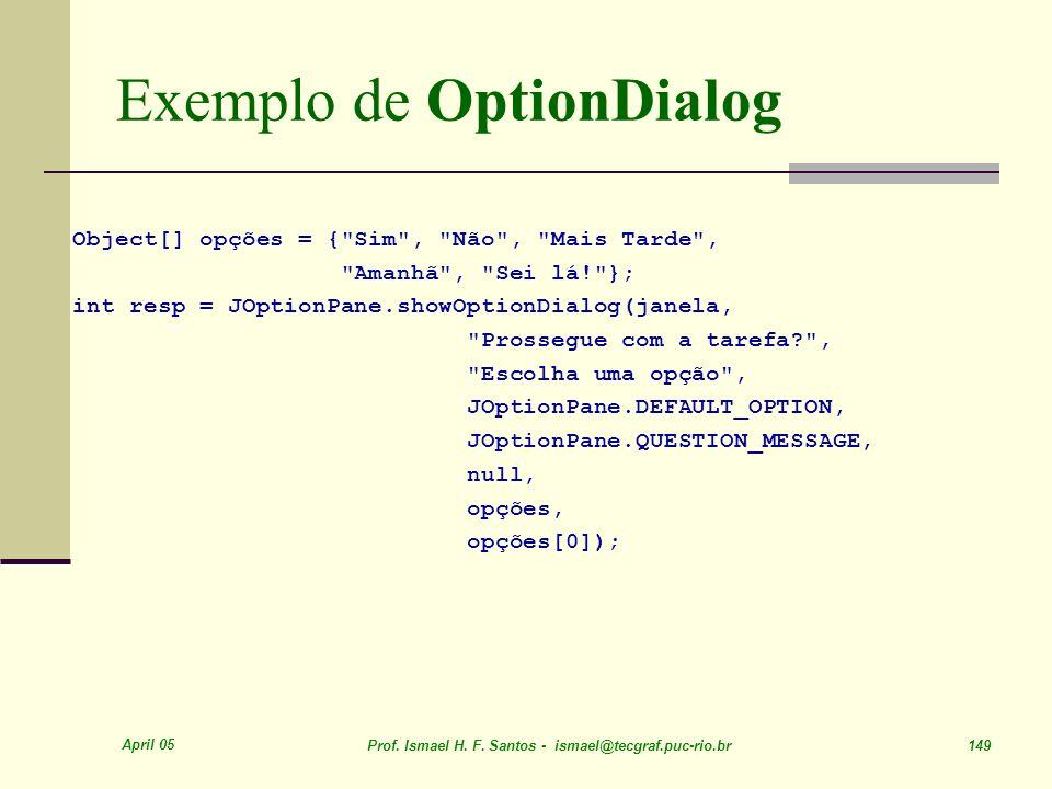 Exemplo de OptionDialog