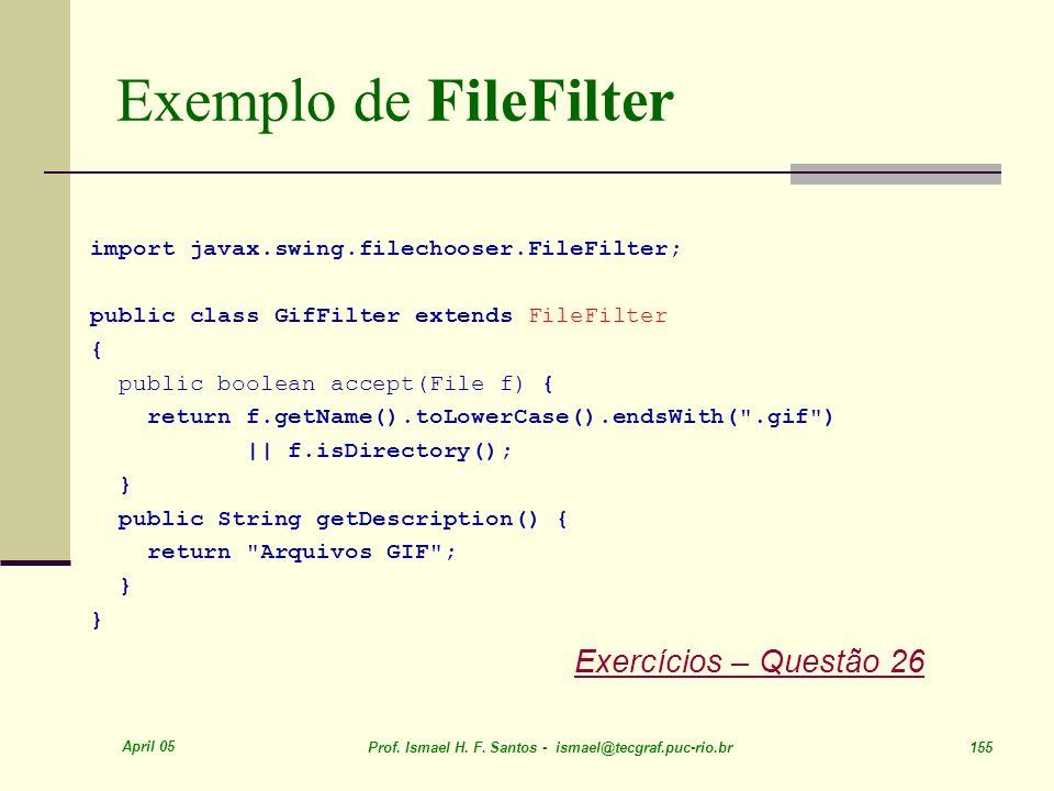 Exemplo de FileFilter Exercícios – Questão 26