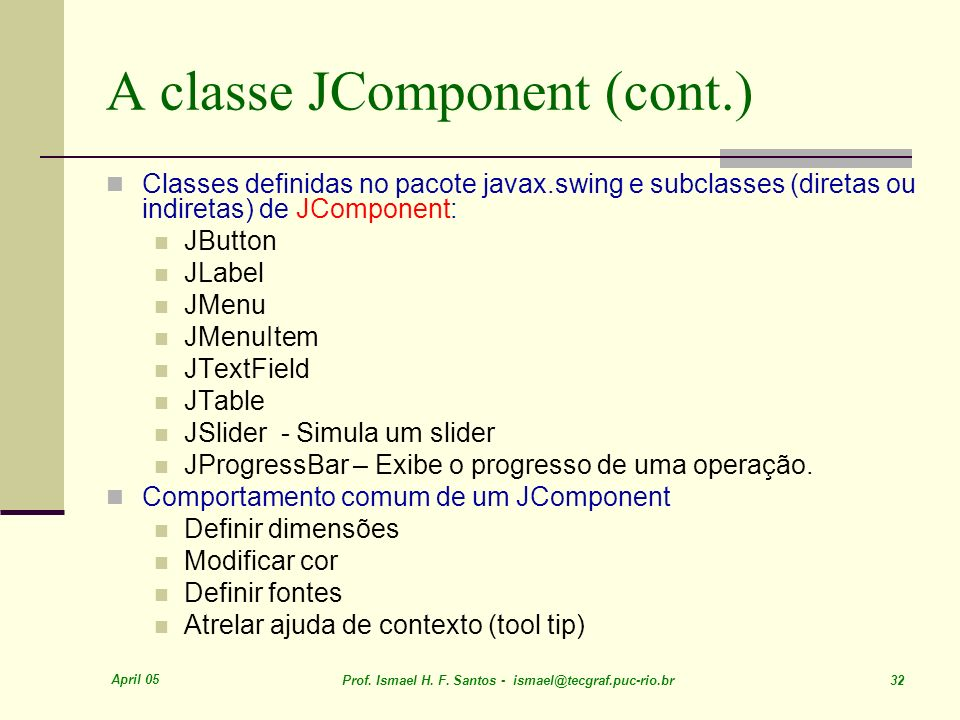 A classe JComponent (cont.)