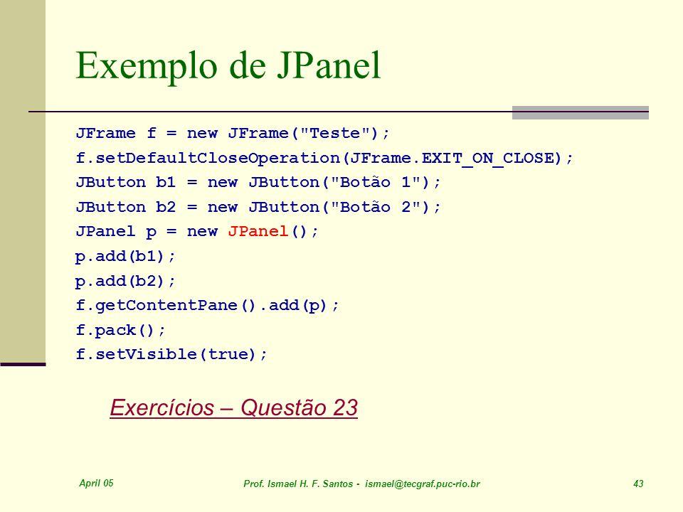 Exemplo de JPanel Exercícios – Questão 23