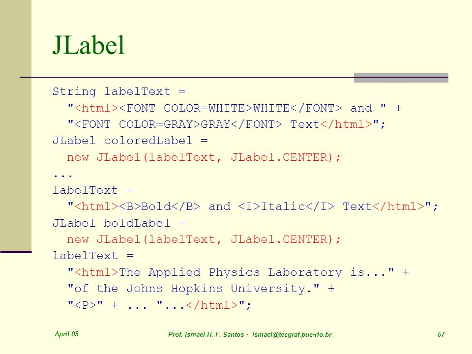 JLabel String labelText =