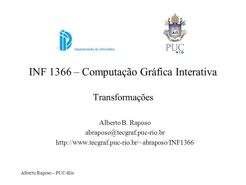 INF 1366 – Computação Gráfica Interativa Transformações