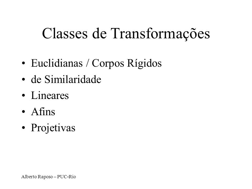 Classes de Transformações