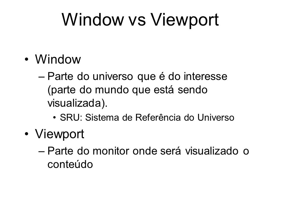Window vs Viewport Window Viewport