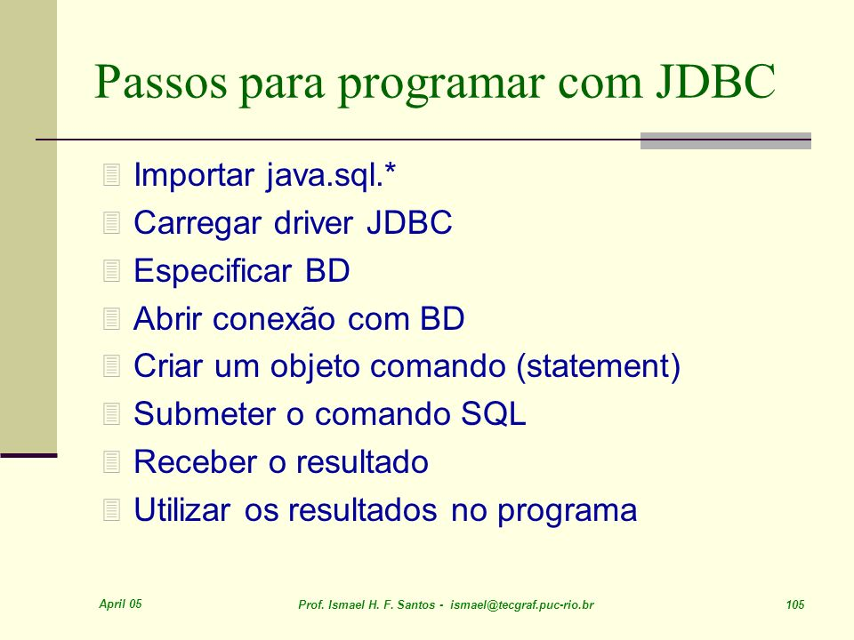 Passos para programar com JDBC