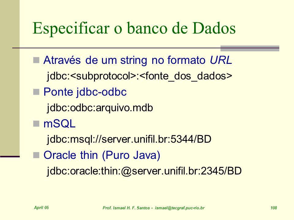 Especificar o banco de Dados