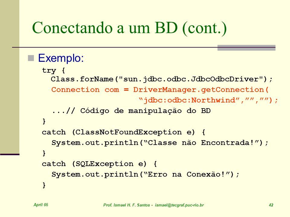 Conectando a um BD (cont.)