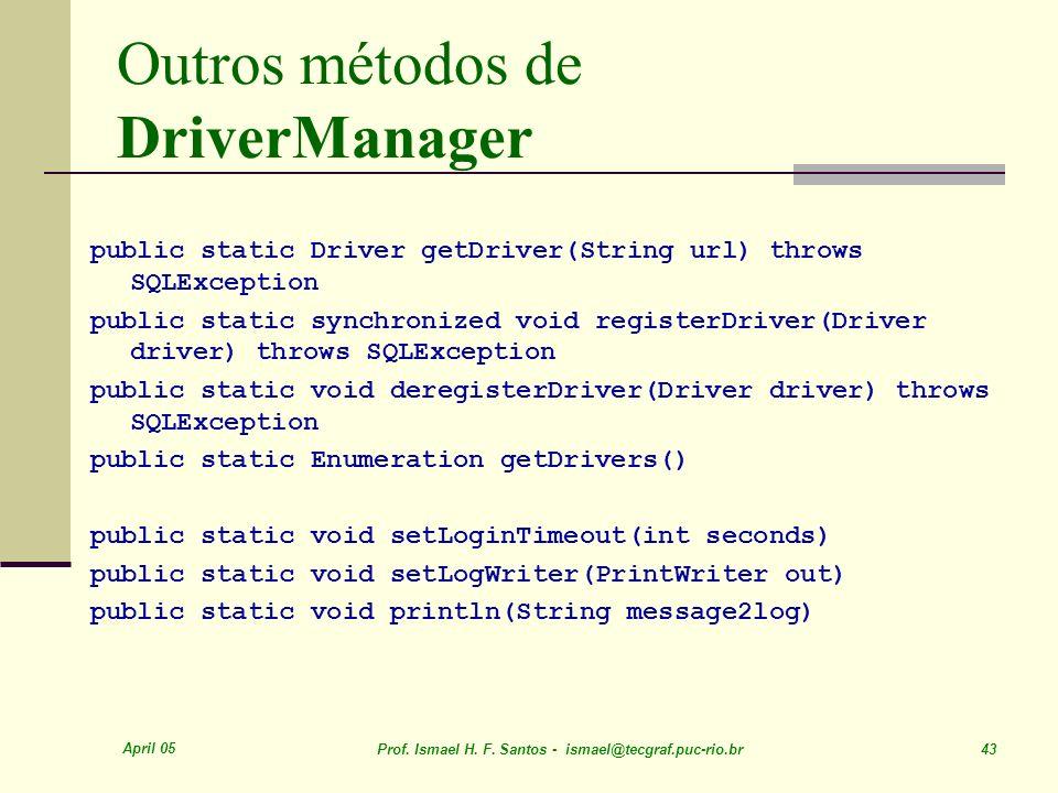 Outros métodos de DriverManager