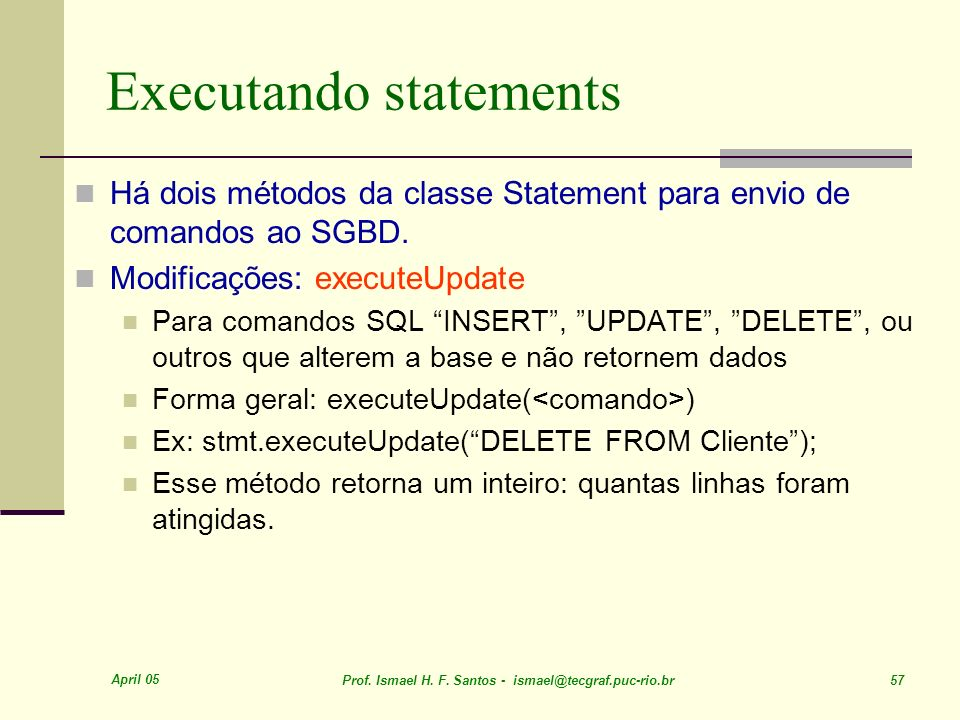 Executando statements
