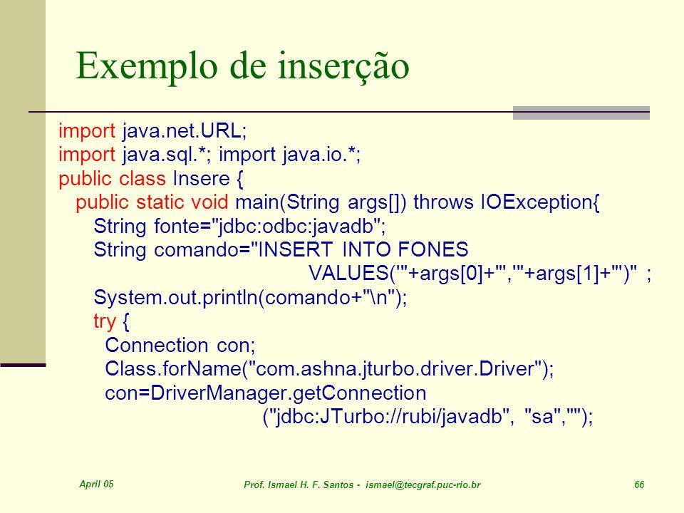 Exemplo de inserção import java.net.URL;