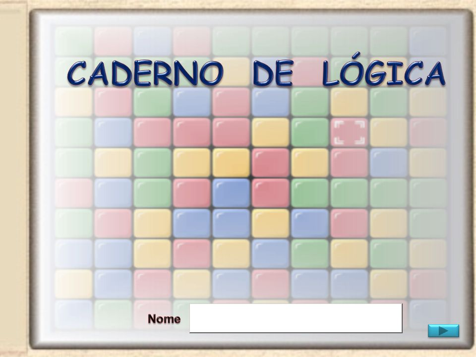 CADERNO DE LÓGICA Nome