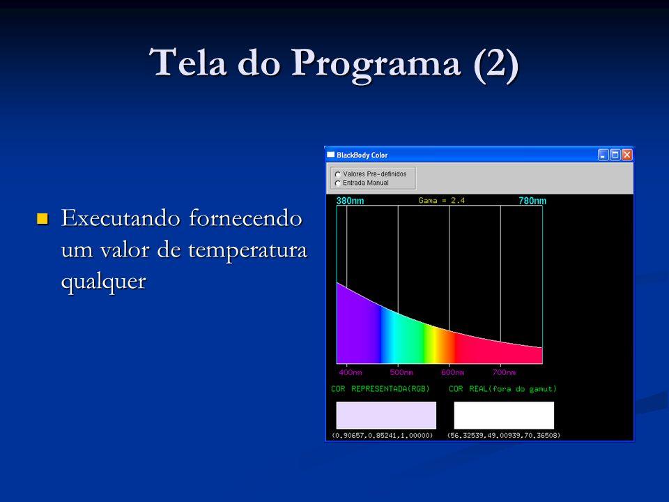 Tela do Programa (2) Executando fornecendo um valor de temperatura qualquer