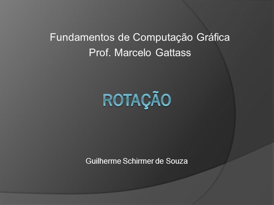 Fundamentos de Computação Gráfica Prof. Marcelo Gattass