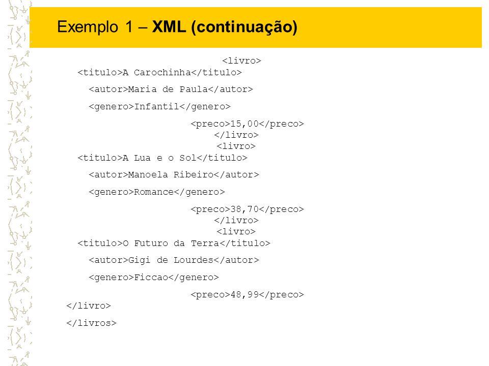 Exemplo 1 – XML (continuação)