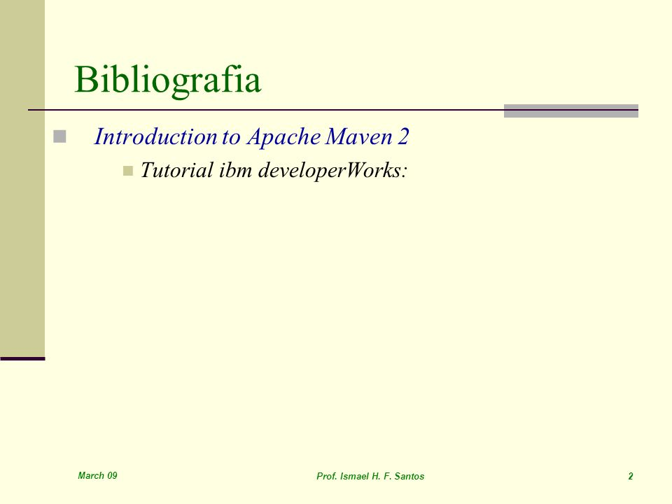 Bibliografia Introduction to Apache Maven 2