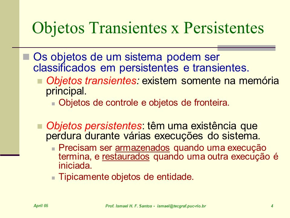 Objetos Transientes x Persistentes