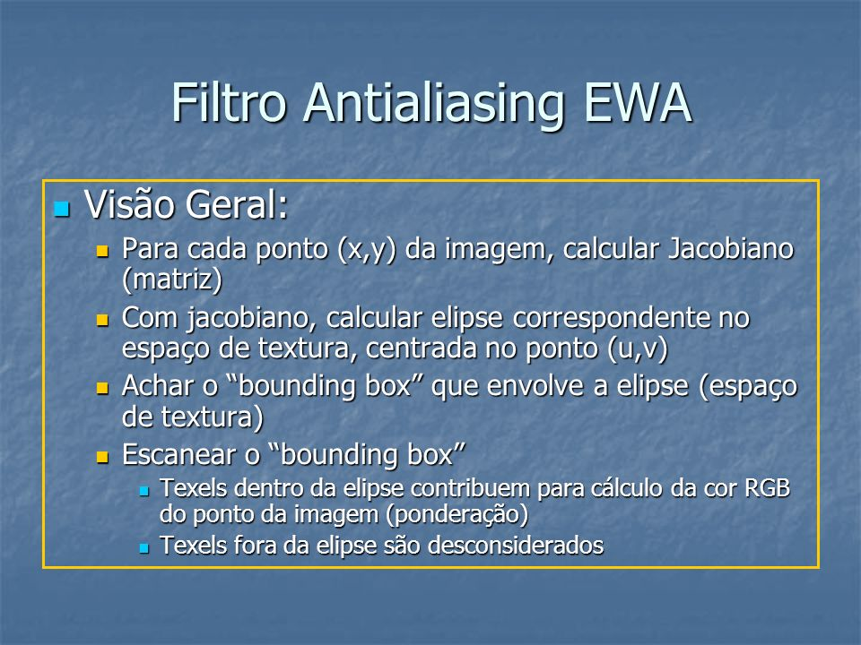 Filtro Antialiasing EWA