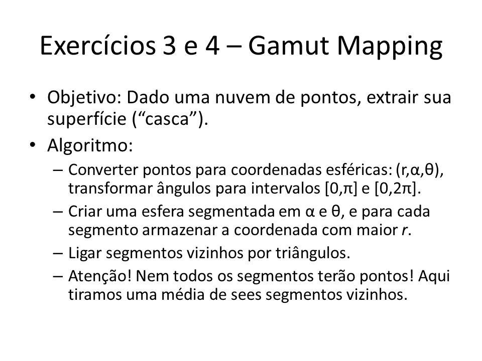 Exercícios 3 e 4 – Gamut Mapping