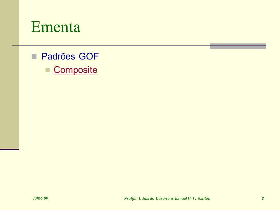 Ementa Padrões GOF Composite Julho 06