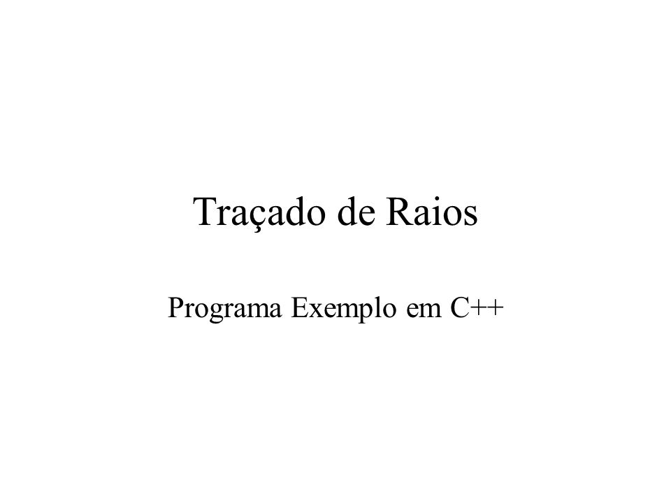 Programa Exemplo em C++