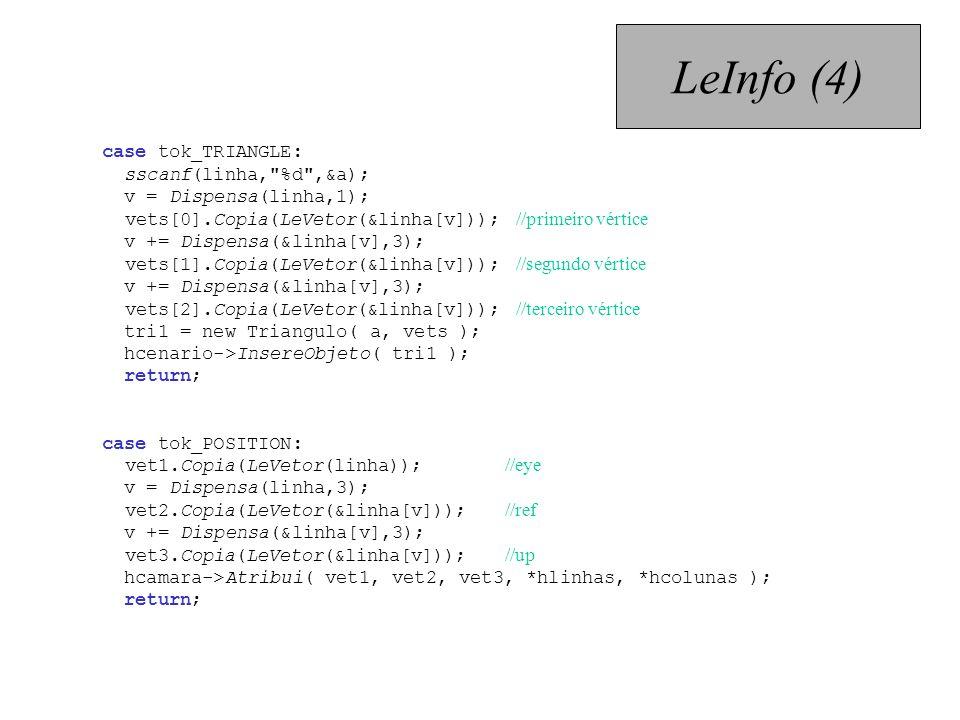 LeInfo (4) case tok_TRIANGLE: sscanf(linha, %d ,&a);