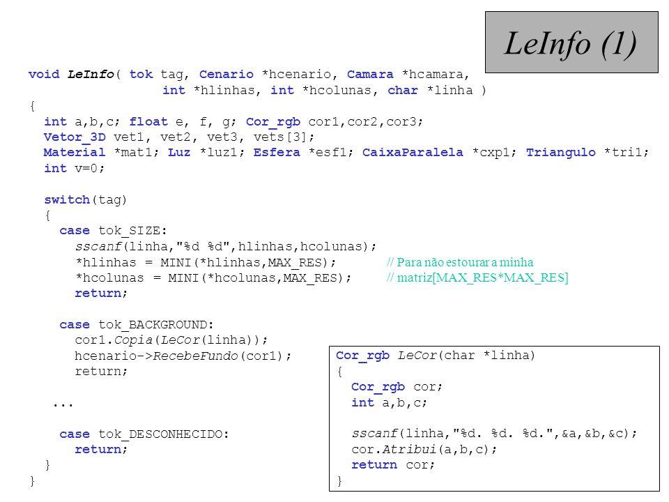 LeInfo (1) void LeInfo( tok tag, Cenario *hcenario, Camara *hcamara,
