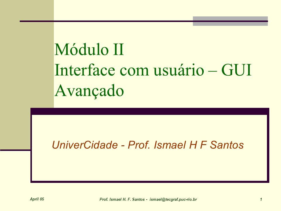 Módulo II Interface com usuário – GUI Avançado