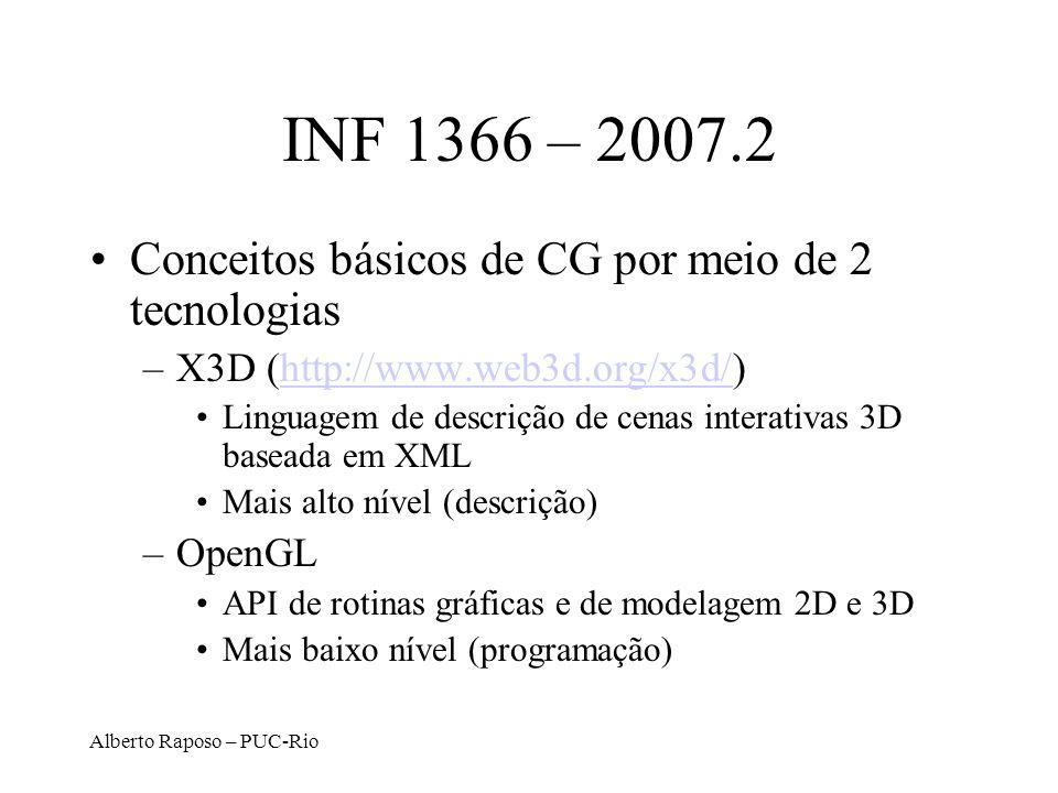 INF 1366 – 2007.2 Conceitos básicos de CG por meio de 2 tecnologias