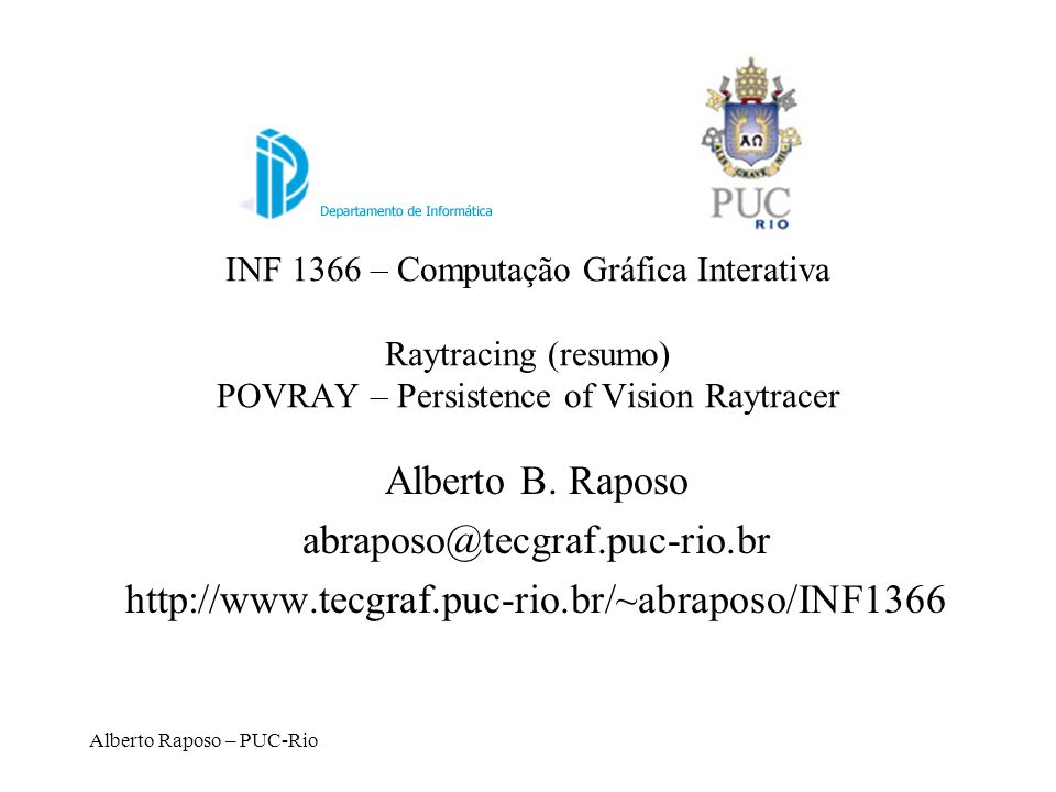 Alberto B. Raposo abraposo@tecgraf.puc-rio.br